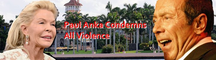 paul anka condemns all violence2